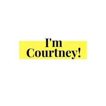 I'm Courtney!